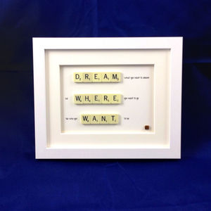 Dream, Where, Want Scrabble Art