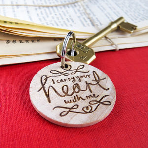 'I Carry Your Heart' Wooden Keyring