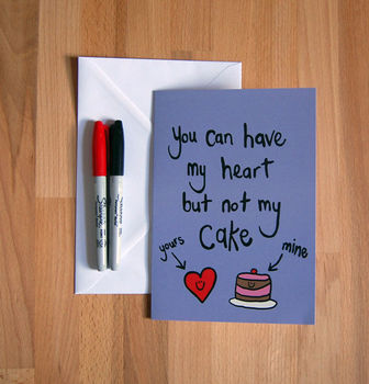'Heart But Not Cake' Funny Greetings Card