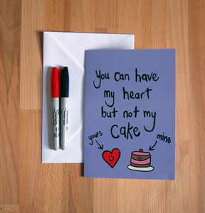 'Heart But Not Cake' Funny Greetings Card - personalised cards