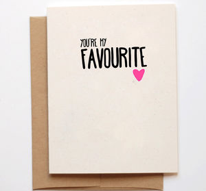 'You're My Favourite' Valentines Day Card