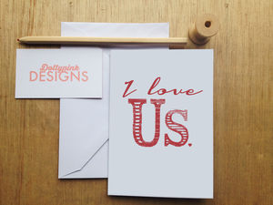 'I Love Us' Card