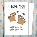 I Love Your Yogi Toes Valentine's Card For Yogis
