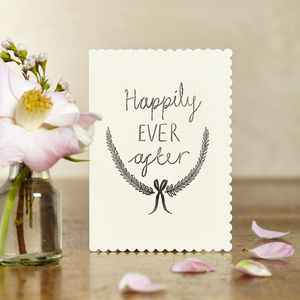 Hand Printed 'Happily Ever After' Card - wedding cards