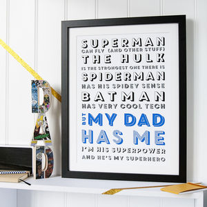 My Superhero Dad Print For Your Super Hero