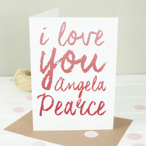 Personalised 'I Love You' Valentine's Card - valentine's cards