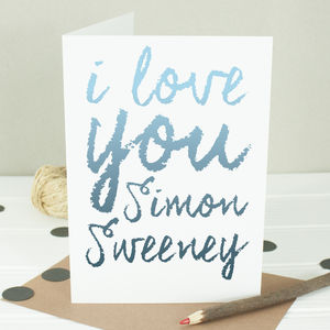'I Love You' Personalised Valentine's Card - anniversary cards