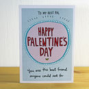 'Happy Palentine's Day' A6 Greetings Card