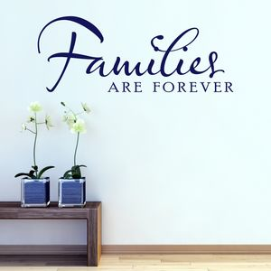 Families Are Forever Quote Wall Sticker - wall stickers