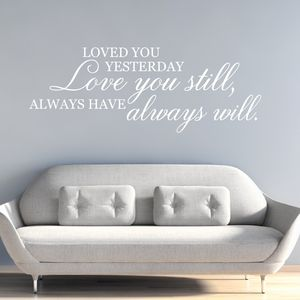 Love You Still Quote Wall Sticker - wall stickers