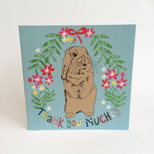 Thank You Muchly Greeting Card