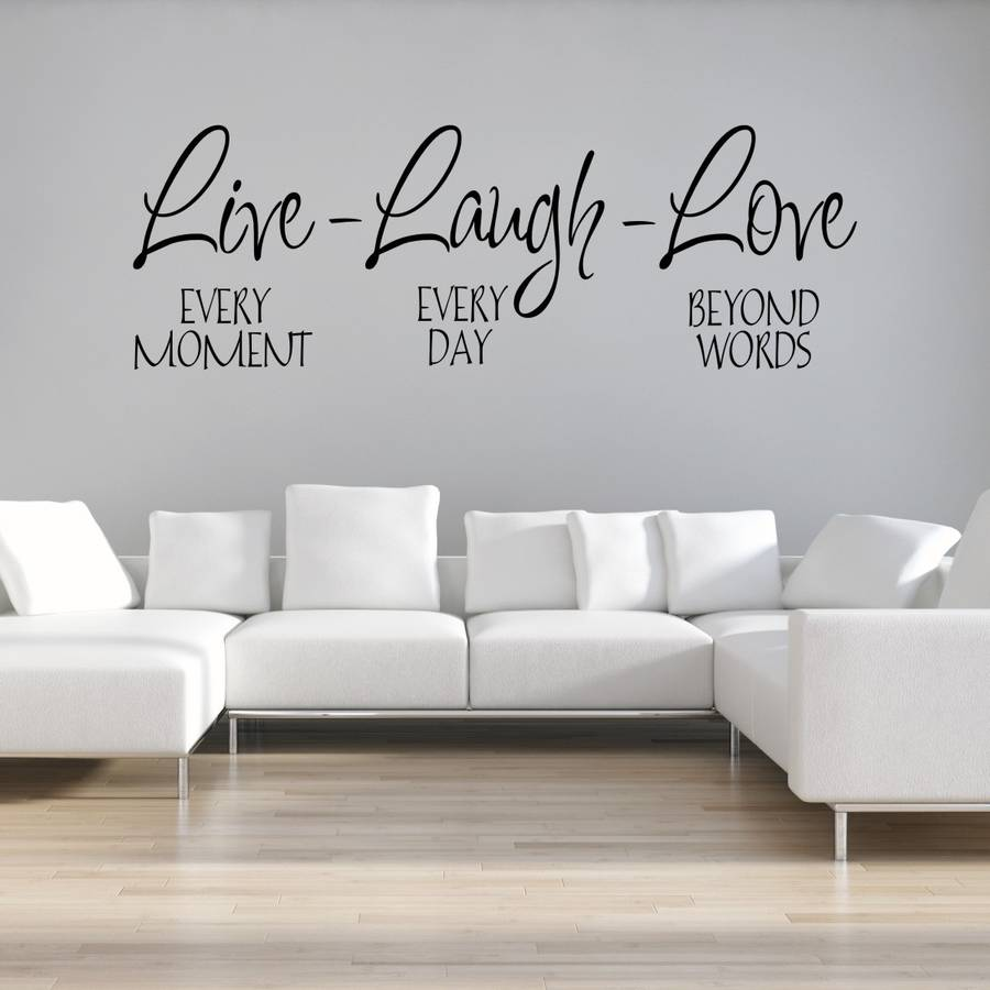 Live Laugh Love Wall Sticker By Mirrorin | Notonthehighstreet.com