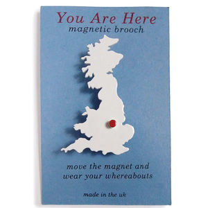 You Are Here Magnetic UK Brooch