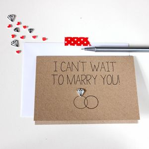 'I Can't Wait To Marry You' Diamond Ring Wedding Card - wedding cards & wrap