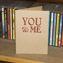 'You And Me' Letterpress Valentines Card