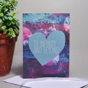 'To Infinity And Beyond' Card - anniversary cards