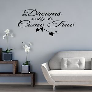 Dreams Really Do Come True Wall Sticker - wall stickers
