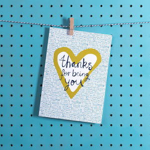 'Thanks For Being You' Greetings Card