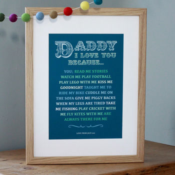 Daddy Or Mummy 'I Love You Because' Print