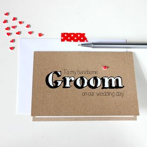 'To My Handsome Groom' Wedding Day Card