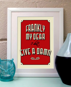 Frankly My Dear Vintage Style Art Print