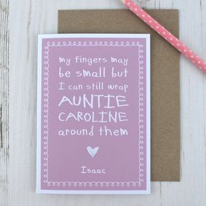 My Fingers May Be Small But… Cute Auntie Card
