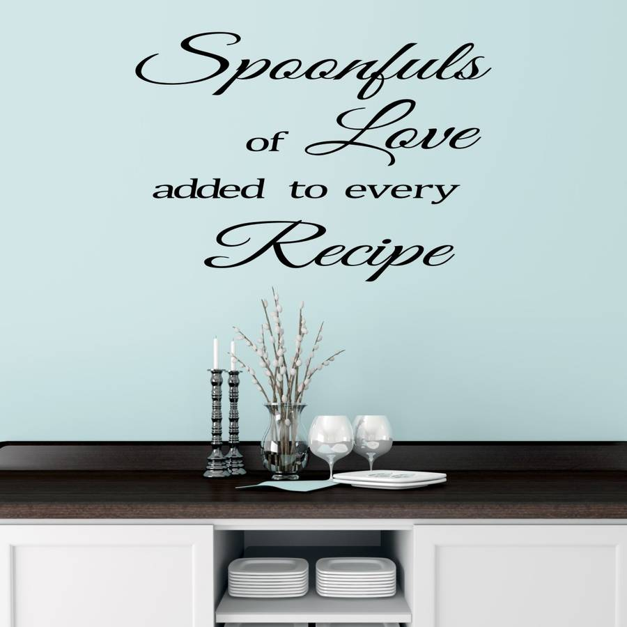 Kitchen Wall Sticker Quote By Mirrorin Notonthehighstreet