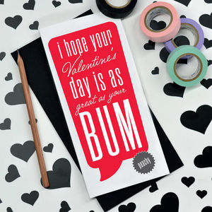 'As Great As Your Bum' Valentine's Card