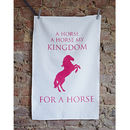 A Horse A Horse Tea Towel