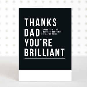 'Brilliant Dad' Fathers Day Card - father's day cards