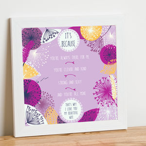 'It's Because' Personalised Print