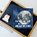 'You Are My Sun My Moon And All My Stars' Card