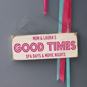 Personalised Good Times Celebration Wooden Sign - room decorations
