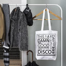 'This Is A Damn Good Day For Disco' Tote Bag