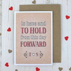 To Have And To Hold, Personalised Wedding Card