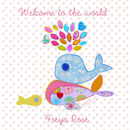 Personalised New Baby Girl 'Welcome To The World' Card