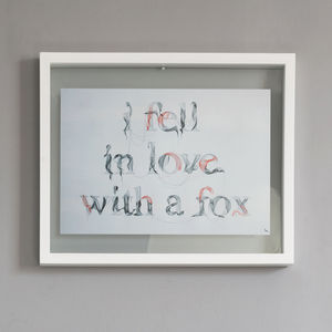I Fell In Love With A Fox Print - posters & prints