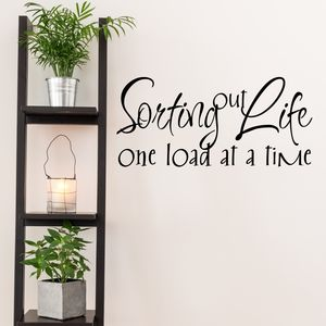 Sorting Out Life Quote Wall Sticker - bedroom