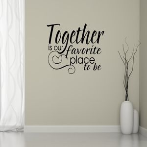 Together Quote Wall Sticker - home decorating