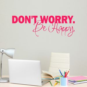 Don't Worry Be Happy Wall Sticker - wall stickers