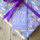 'Mum You're Sew Special' Gift Wrap Set