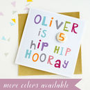Personalised Name And Age Birthday Card Hip Hip Hooray