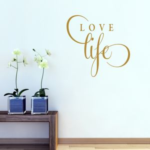 Love Life Quote Wall Sticker - dining room