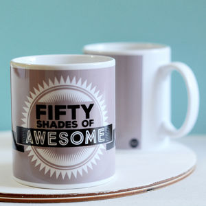Fifty Shades Of Awesome Mug