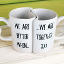 Interlinking Better Together Mugs