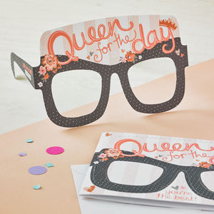 Queen For The Day Birthday Card Glasses - funny cards