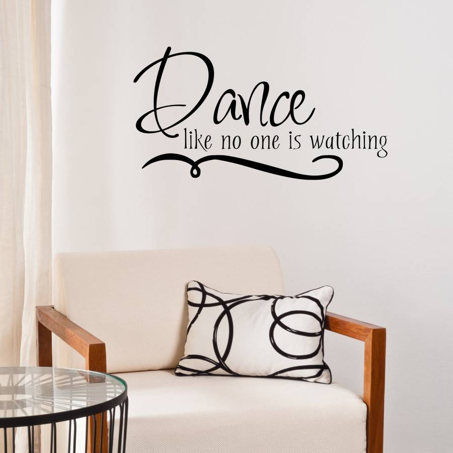 Dance Like No One Is Watching Wall Sticker