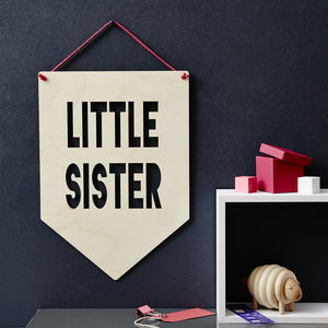 Little Sister / Big Sister Hanging Wooden Flag - pictures & prints for children