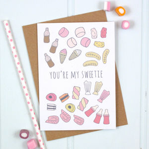 'You're My Sweetie' Card