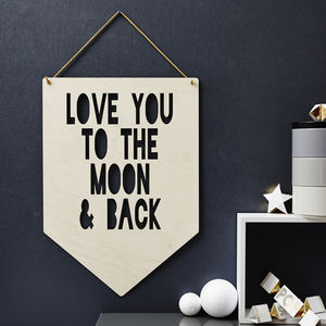 Personalised 'To The Moon And Back' Wooden Flag